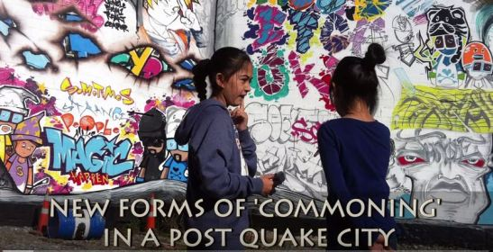 New forms of commoning in a post-quake city